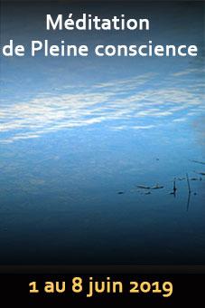 Sejour Méditation pleine conscience // 1-8 juin 2019